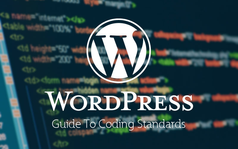 Coding Standards For WordPress [Guide]