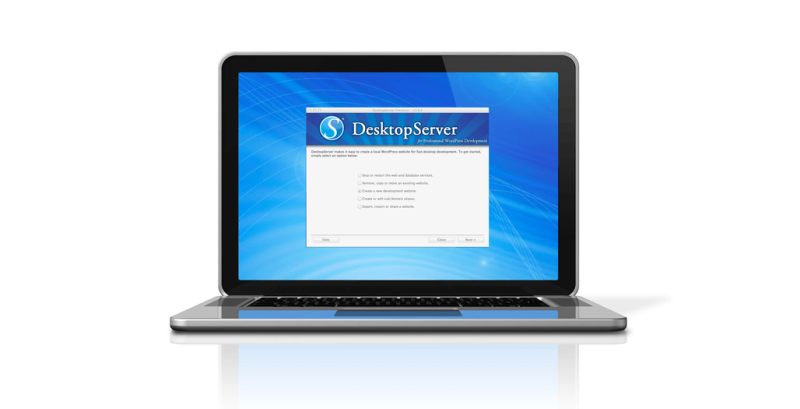Improving your workflow with DesktopServer