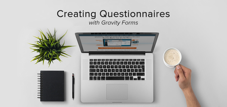 How to Create a Client Questionnaire Using Gravity Forms for WordPress