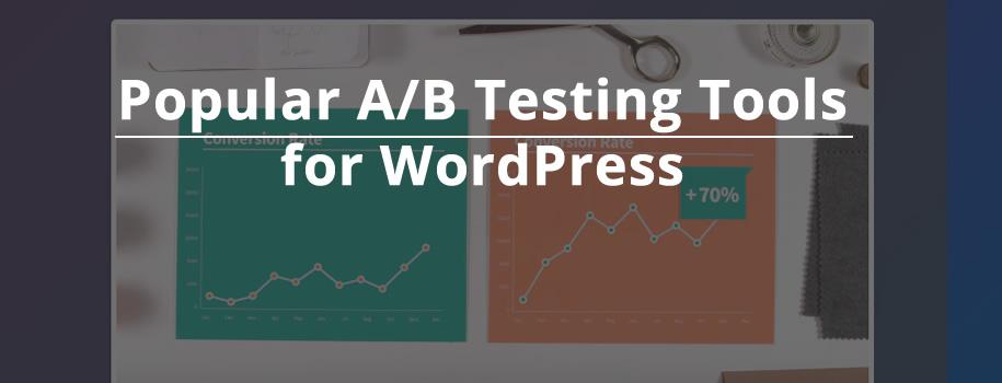 Popular A/B Testing Tools for WordPress