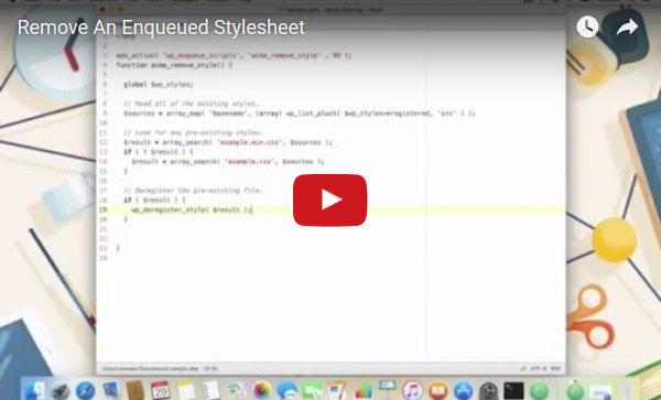 Deregistering WordPress Stylesheets in 60 Seconds