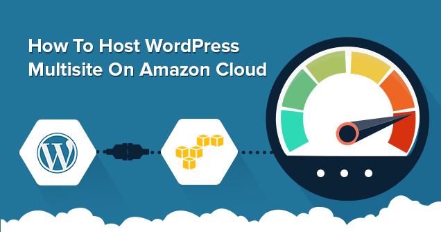 How to Host WordPress Multisite on AWS EC2 (Amazon Cloud)