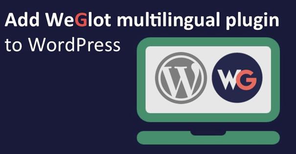 How to make WordPress website multilingual with Weglot Translate Plugin [Giveaway]